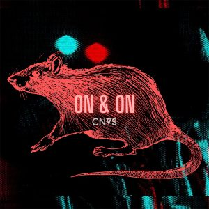 CNVS estrena el video de «ON & ON»