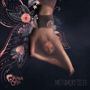 Oriana Setz: La Metamorfosis
