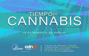 """Se estrena """"Tiempo de Cannabis"""", el primer espacio que hablará de la cannabis en televisión abierta mexicana."""
