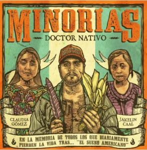 "DOCTOR NATIVO PRESENTA ""MINORIAS"" + ""GUATEMAYA""UN PROYECTO ""MAYAN REGGAE CUMBIA"""