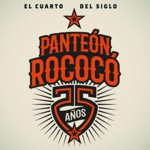 «Panteón Rococo»; 25 aniversario