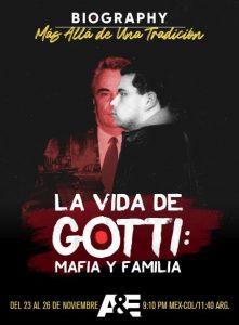 """LUNES 23 POR A&E GRAN ESTRENO DE """"LA VIDA DE GOTTI: MAFIA Y FAMILIA"""""""